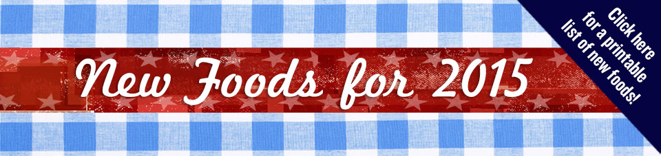 2015 New Food Banner - Click to download a complete list