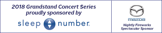 2018 Grandstand Concert Series sponsored by Sleep Number | Nightly Fireworks Spectacular sponsored by Mazda